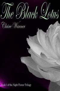 Black_Lotus__Night_Flower_(Volume_1),_The_-_Claire_Warner